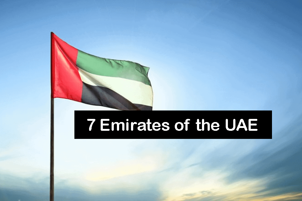 7 Emirates of the UAE (United Arab Emirates)