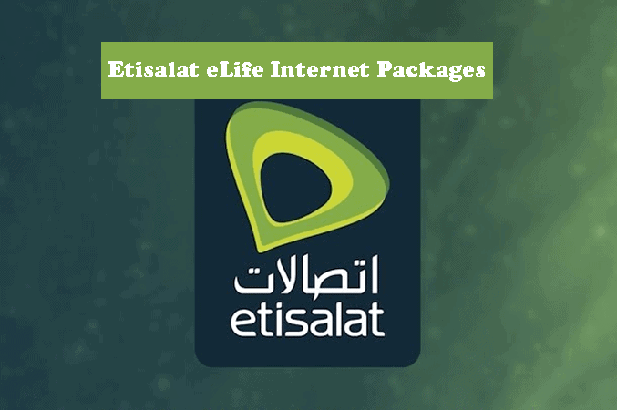 Etisalat eLife Internet Packages