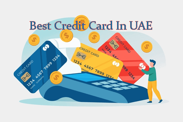 Best Credit Card In UAE 2020