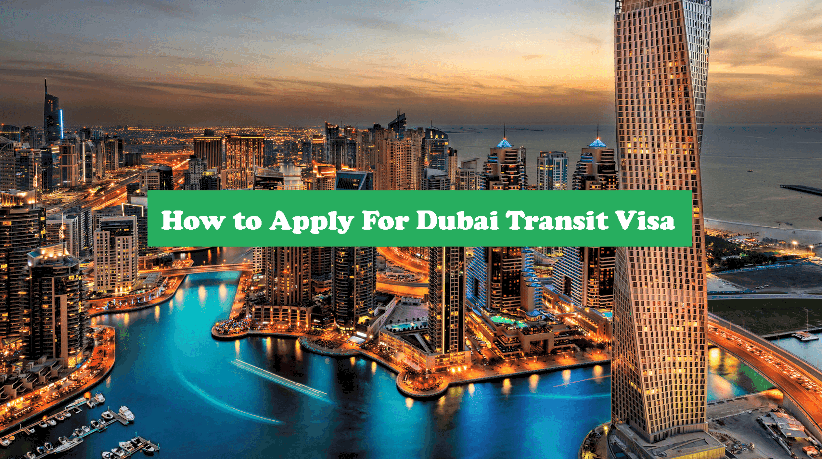 How to Apply for Dubai Transit Visa