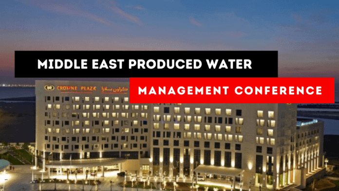 Middle East Produced Water Management Conference and Expo